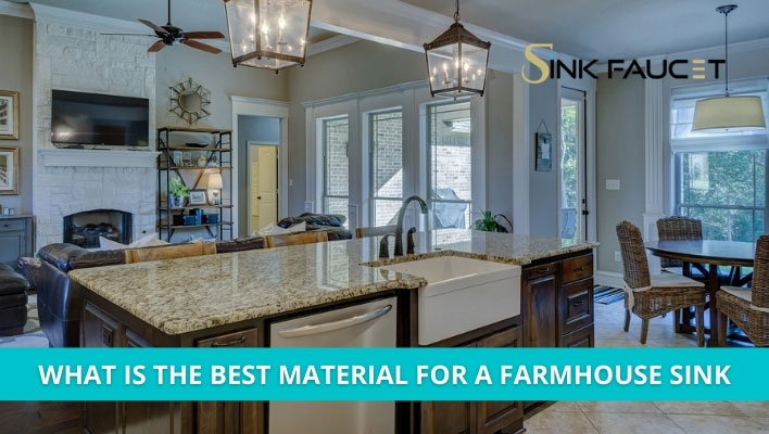 Best Material For A Farmhouse Sink